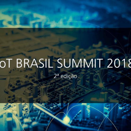 [:pb]Três pontos chaves do IoT Brasil Summit 2018[:]